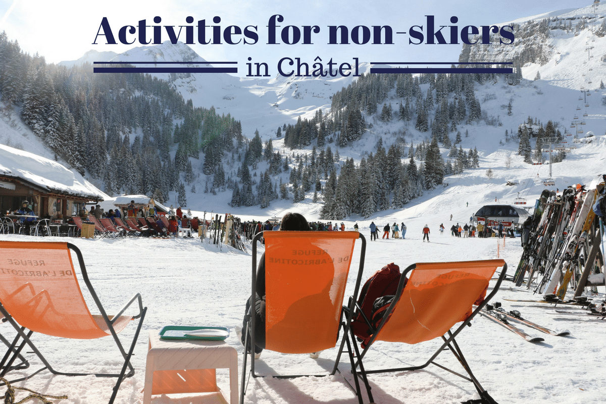 Activities for non-Skiers in Chate