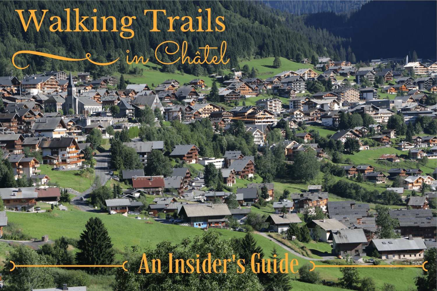 Walking trails in Châtel - a view over the village
