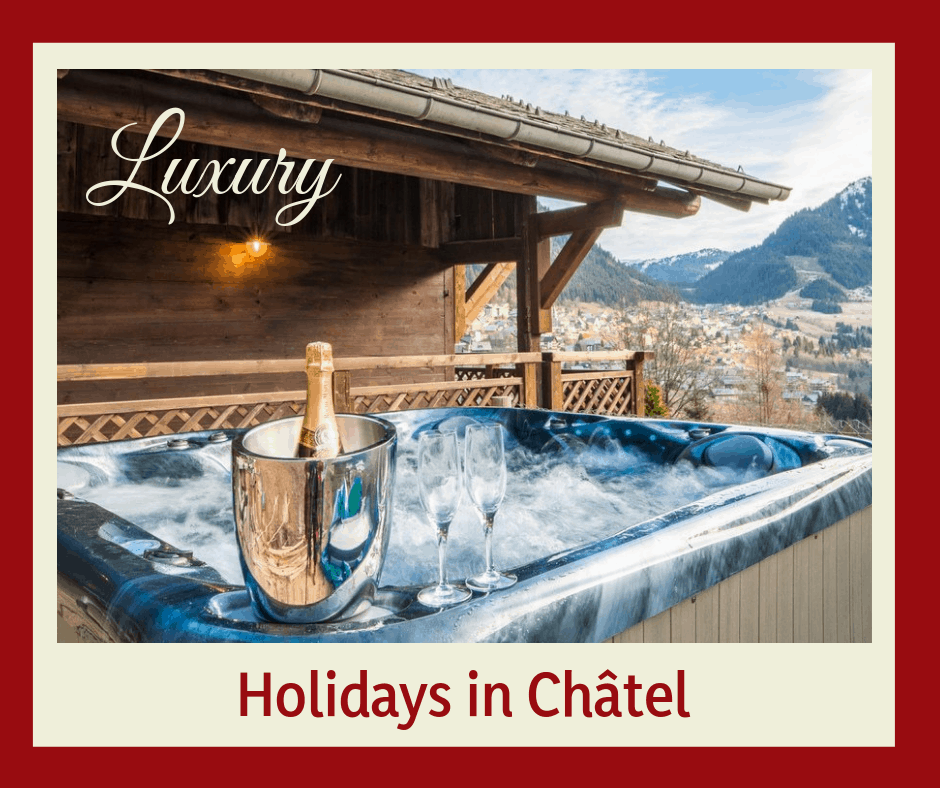 Luxury Ski Holidays in Chatel