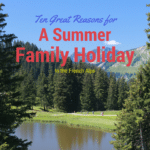 Ten Great Reasons for a Summer Family Holiday in the French Alps